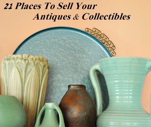 Places That Sell Furniture: 21 Places To Sell Your Antiques And Collectibles