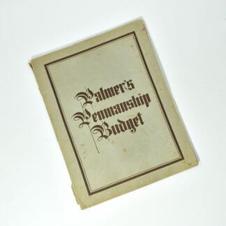 1924 Palmer's Penmanship Budget - Spencerian penmanship