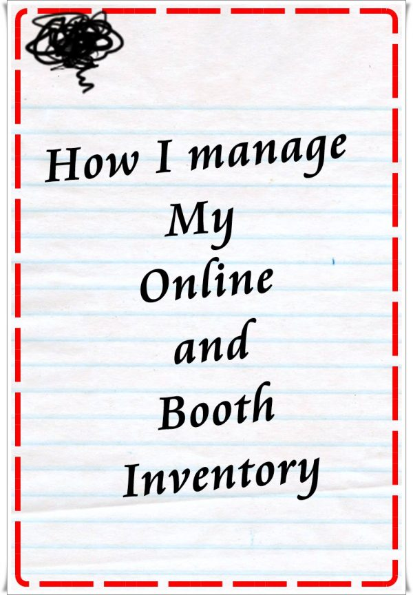 How I manage my online and booth inventory