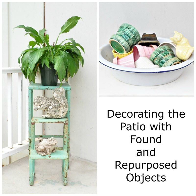 Decorating the patio with found objects