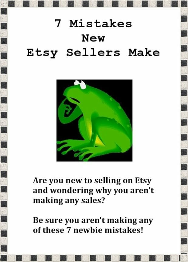 7 Mistakes New Etsy Sellers Make – Selling On Etsy