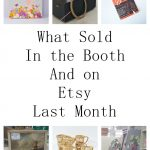 What Sold In April - Booth Sales and Etsy Sales