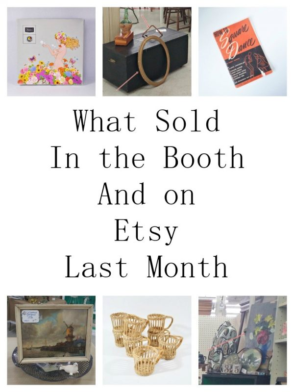 What I sold in my antique booth and on Etsy in April of 2017
