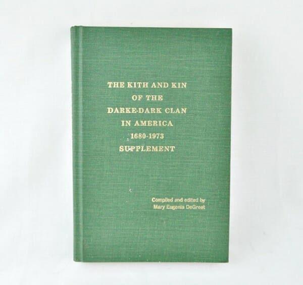 Kith and Kin Darke Dark Families Genealogy Supplement